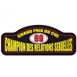 Plaque Rallye Champion des relations sexuelles