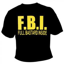 T-shirt FBI Full Bastard Inside