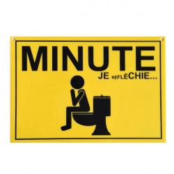 Plaque Minute je Réfléchie