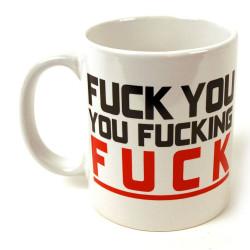 Mug Fuck you...