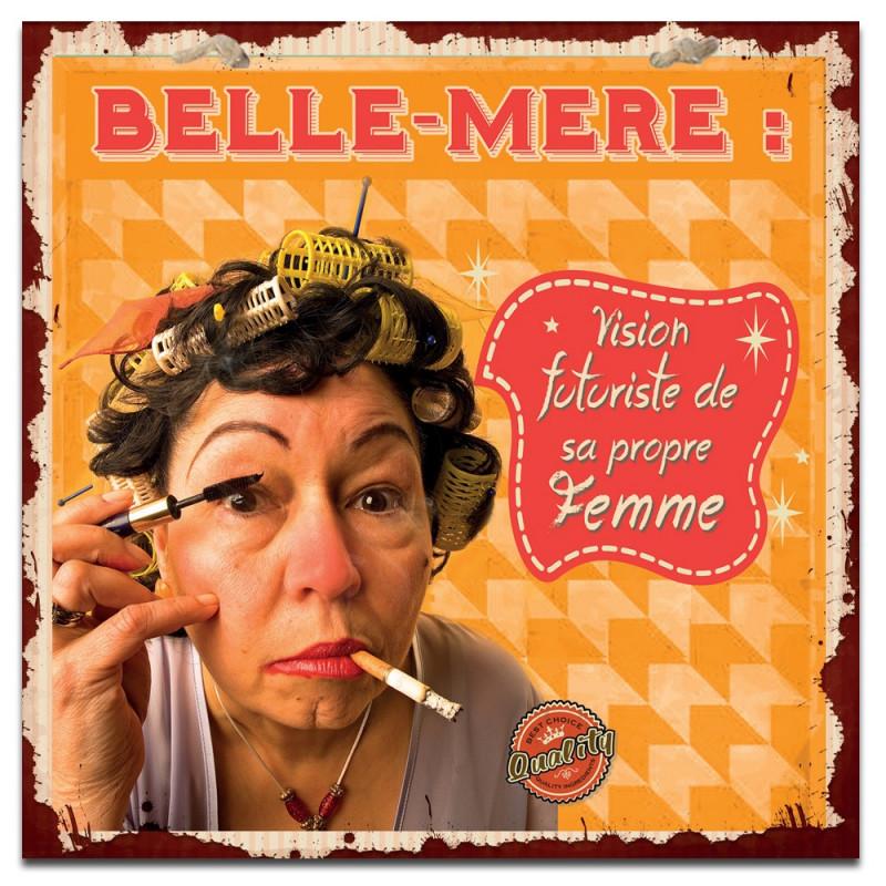 Plaque métal Belle-mère