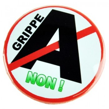Badge Grippe A NON