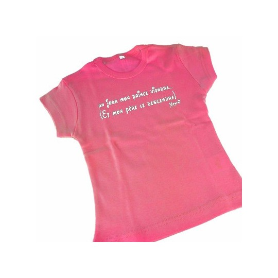 t-shirt 4 ans - Un jour mon prince viendra et mon père...
