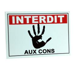 Plaque de porte Interdit aux cons