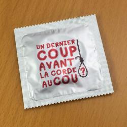 Préservatif humoristique Un dernier coup...