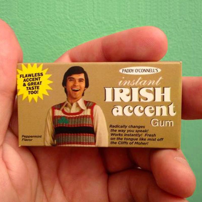 Chewing-gum Irish accent